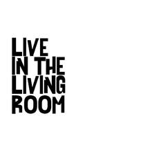 Live In The Living Room
